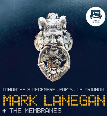 Mark Lanegan Band | dimanche 8 decembre | Le Trianon