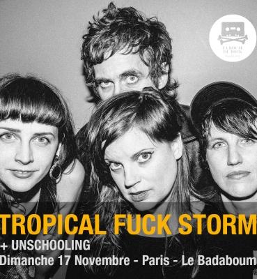 Tropical Fuck Storm   Dimanche 17 Novembre   Le Badaboum